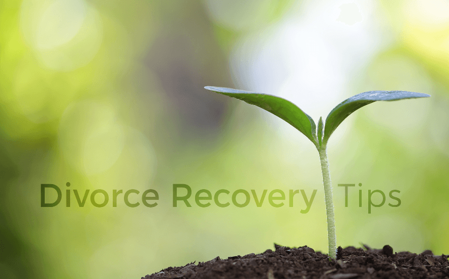 Divorce Recovery Tips