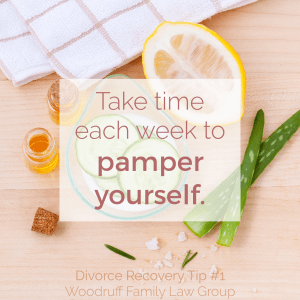 Divorce Recovery Tip 1 - Take time each week to pamper yourself.