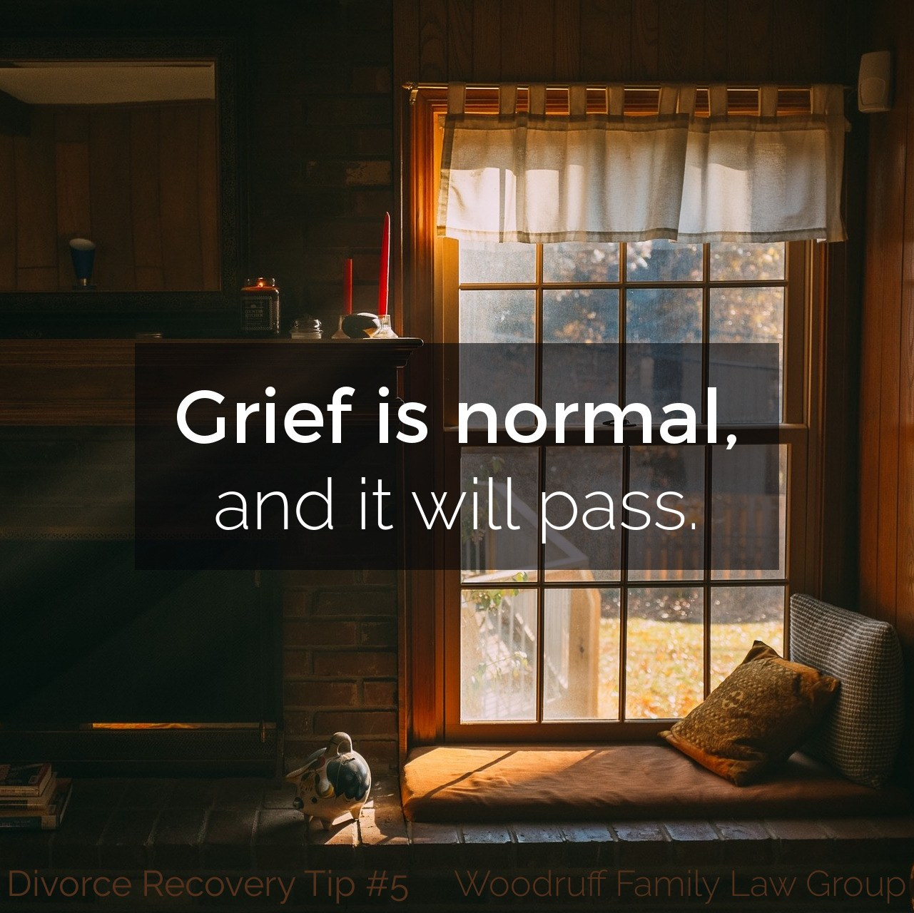 Divorce Recovery Tip 5 - Grief is normal, and it will pass.
