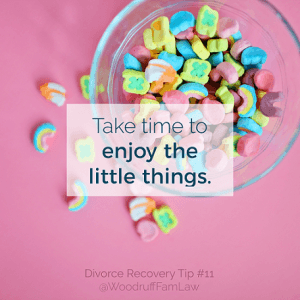 Divorce Recovery Tip 11