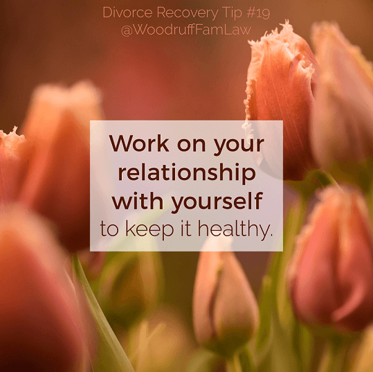 Divorce Recovery Tip 19